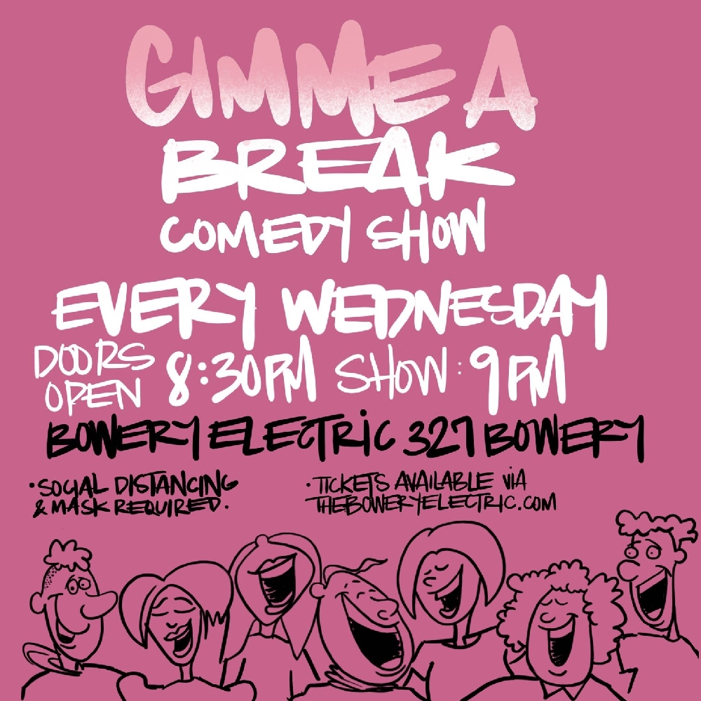 Gimme a Break Comedy Show: Happy Hour Edition